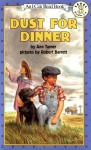 Dust for Dinner (I Can Read Book - Level 3) - Ann Turner, Robert Barrett