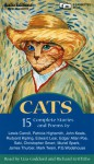 Cats: Fifteen Complete Stories and Poems - Various, Liza Goddard, Richard Griffiths