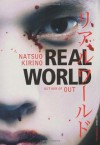 Real World - Natsuo Kirino, Philip Gabriel