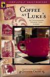 Coffee at Luke's: An Unauthorized Gilmore Girls Gabfest - Leah Wilson, Jennifer Crusie