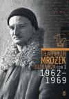 Dziennik. Tom 1. 1962 - 1969 - Sławomir Mrożek
