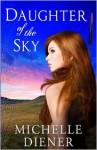 Daughter of the Sky - Michelle Diener