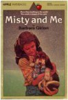 Misty and Me (Apple Paperbacks) - Barbara Girion
