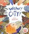 Wow! City! - Robert Neubecker