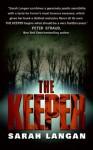 The Keeper - Sarah Langan