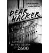 Dear Hacker: Letters to the Editor of 2600 - Emmanuel Goldstein