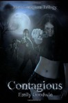 Contagious - Emily Goodwin