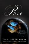Pure (Pure #1) - Julianna Baggott