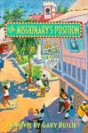 The Missionary's Position - Gary Buslik