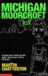 Michigan Moorcroft RIP - Martin Chatterton