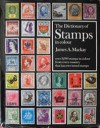 The Dictionary Of Stamps In Color - James A. MacKay