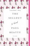 BY Beatty, Paul ( Author ) [ The Sellout ] 03-2016 Paperback - Paul Beatty