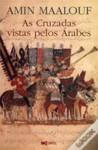As Cruzadas Vistas Pelos Árabes - Amin Maalouf
