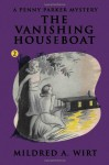 The Vanishing Houseboat (Penny Parker #2): The Penny Parker Mysteries - Mildred A. Wirt