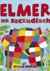 Elmer na szczudłach - David McKee