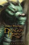 Dragon Dawn - Carole Wilkinson