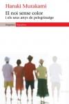 El noi sense color i els seus anys de pelegrinatge - Haruki Murakami, Jordi Mas López