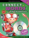 Connect with Words, Grade 3 [With CDROM] - School Specialty Publishing