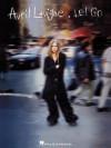 Avril Lavigne - Let Go: P/V/G (Piano/Vocal/Guitar Artist Songbook) - Avril Lavigne