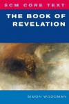 Scm Core Text the Book of Revelation - Simon Woodman