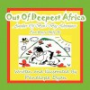 Out of Deepest Africa---Another of Ben's Big Adventures---For Boys Only - Penelope Dyan