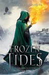 Frozen Tides: A Falling Kingdoms Novel - Morgan Rhodes