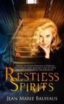 Restless Spirits (Volume 1) - Jean Marie Bauhaus