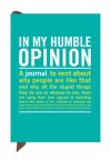 In My Humble Opinion Mini Guided Journal (Mini Inner-Truth Journal) - Knock Knock