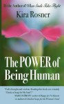 The Power of Being Human - Kira Rosner