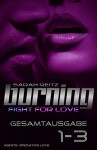 Burning - Fight for Love: Sammelband 1 - 3 - Sarah Reitz
