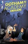 Gotham Academy: Endgame (2015-) #1 - Becky Cloonan, Brenden Fletcher, Karl Kerschl