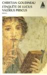 L'Enquête de Lucius Valérius Priscus - Christian Goudineau