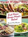 Weight Watcher Guru Eat More Green Meals Salad Points Plus Recipes (Weight Watcher Guru Series) - Weight Watchers, Candice J. Lewis
