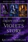 Creepy Hollow: Violet's Story (Books 1, 2 & 3) - Rachel Morgan