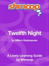Twelfth Night: Shmoop Study Guide - Shmoop