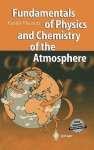Fundamentals of Physics and Chemistry of the Atmosphere - Guido Visconti