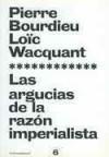 Las argucias de la razón imperialista (Paidos asterisco, #6) - Pierre Bourdieu, Loïc Wacquant, María José Furió-Sancho