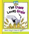 The Crane Loves Grain - Pam Scheunemann