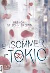 Ein Sommer in Tokio - Brenda St. John Brown, Frauke Lengermann