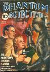 The Phantom Detective - The Phantom's Greatest Gamble - January, 1941 34/1 - Robert Wallace