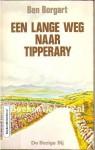 Een lange weg naar Tipperary: Iers reisverhaal - Ben Borgart
