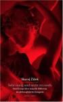 Sehr Innig Und Nicht Zu Rasch: Zwei Essays Über Sexuelle Differenz Als Philosophische Kategorie - Slavoj Žižek, Erik M. Vogt