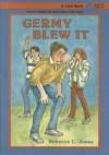 Germy Blew It - Rebecca C. Jones