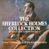 The Best of Sherlock Holmes, Vol. 4 - John Gielgud, Orson Welles, Ralph Richardson, Arthur Conan Doyle