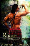 Rogue on the Rollaway - Shannon MacLeod