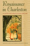 Renaissance in Charleston: Art and Life in the Carolina Low Country, 1900-1940 - James M. Hutchisson