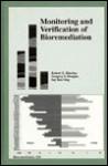 Monitoring and Verification of Bioremediation - Robert E. Hinchee
