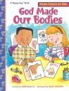 God Made Our Bodies - Heno Head Jr., Rusty Fletcher, Laura Ring