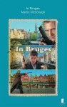 In Bruges: A Screenplay - Martin McDonagh