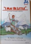 I May Be Little: The Story of David's Growth (Me Too! Books) - Marilyn Lashbrook